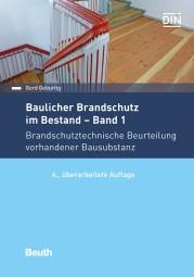 Baulicher Brandschutz im Bestand – Band 1