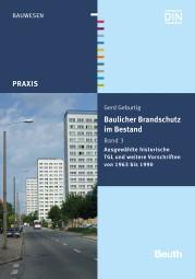 Baulicher Brandschutz im Bestand – Band 3