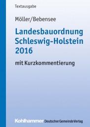 Landesbauordnung Schleswig-Holstein mit Kurzkommentierung