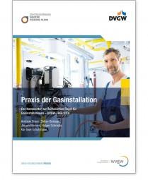 Praxis der Gasinstallation - Der Kommentar zu den TRGI - Ausgabe 2018
