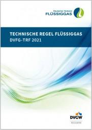 Technische Regeln Flüssiggas; DVFG-TRF 2021