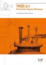 Technische Regeln Ölanlagen – TRÖL 2.1 Buch