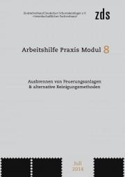 ZDS AH P Modul 8 – Ausbrennen von Feuerungsanlagen & alternative Reinigungsmethoden