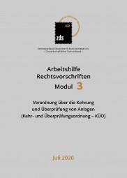 ZDS AH RV Modul 3 – Verordnung über die Kehrung und Überprüfung von Anlagen
