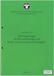 """ZIV AB 301 - Lüftungsanlagen """"Prüfen und Reinigen von Einzel- und Sammelschachtanlagen"""""""
