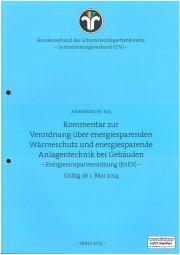 ZIV AB 603 - Kommentar zur Verordnung über energiesparenden Wärmeschutz und Anlagentechnik (EnEV)